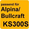 Alpina/Bullcraft KS300S